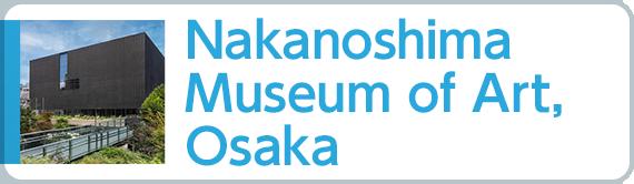Nakanoshima Museum of Art, Osaka